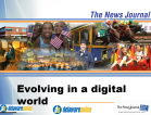 Transforming News Organizations for the Digital Future 2007
