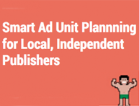 A Simple Guide for Ad Unit Planning