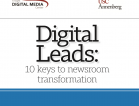 Leadership and culture are linchpins of digital transformation in the newsroom